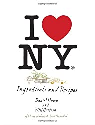 I Love New York: Ingredients and Recipes by Daniel Humm (2013-04-09)