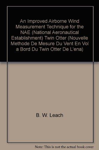 An Improved Airborne Wind Measurement Technique for the NAE (National Aeronautical Establishment) Twin Otter (Nouvelle Methode De Mesure Du Vent En Vol a Bord Du Twin Otter De L'ena) -