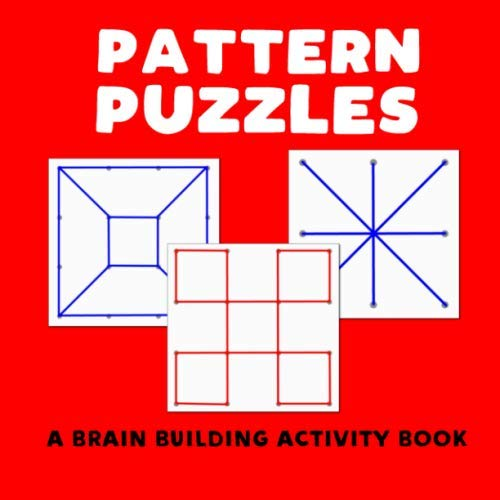 Pattern Puzzles - A Brain Building Activity Book: (creative hands-on memory drawing recreation for Alzheimers & dementia) (AlzHelp Press, Band 1)