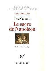 Le Sacre de Napoléon: (2 décembre 1804)