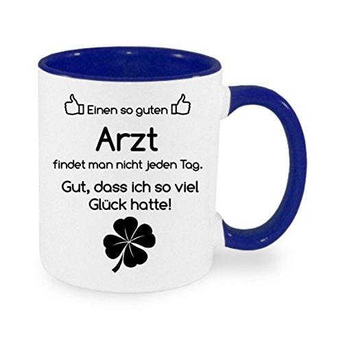 Einen so guten Arzt findet man nicht... - Kaffeetasse mit Motiv, bedruckte Tasse mit Sprüchen oder...