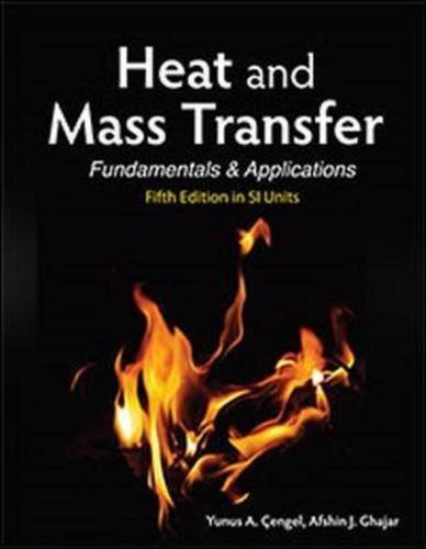 Heat and Mass Transfer (in SI Units) by Cengel, Yunus A., Ghajar, Afshin J. (2014) Paperback