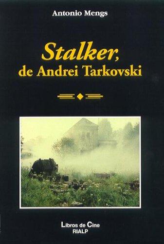 Stalker, De Andrei Tarkovski