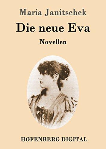 Die neue Eva: Novellen