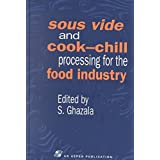 [Sous Vide and Cook-chill Processing for the Food Industry] (By: S. Ghazala) [published: August, 1998]