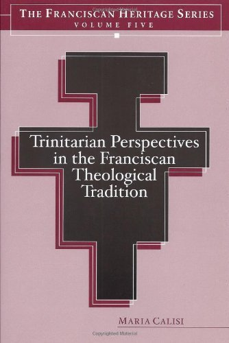 Trinitarian Perspectives in the Franciscan Theological Tradition - -