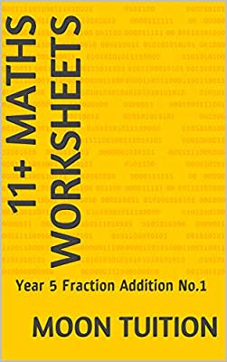 11+ Maths Worksheets: Year 5 Fraction Addition No.1