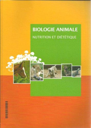 Fascicule Biologie animale ** nutrition et diététique **