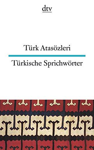 Türk Atasözleri Türkische Sprichwörter (dtv zweisprachig)