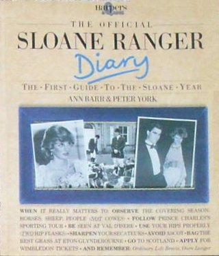 the-official-sloane-ranger-diary-the-first-guide-to-the-sloane-year-harpers-queen-by-ann-barr-1983-0