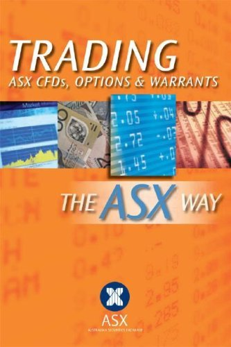 trading-asx-cfds-options-warrants-the-asx-way-by-australian-securities-exchange-2008-08-26