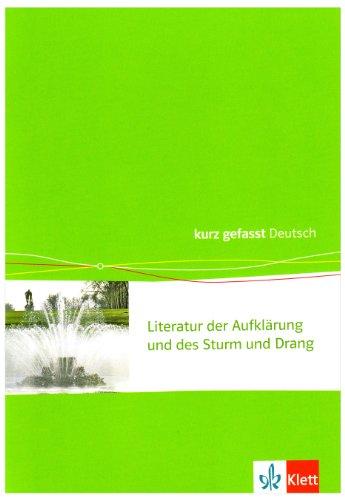 Aufklärung, Sturm und Drang - kurz gefasst: 11.-13. Klasse