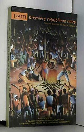Haïti première république noire par Marcel Dorigny