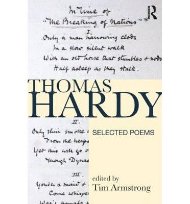 [(Thomas Hardy: Selected Poems)] [Author: Tim Armstrong] published on (July, 2009)