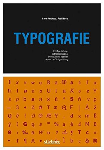 Typografie: Schriftgestaltung, Satzgestaltung bei Drucksachen, visueller Aspekt der Textgestaltung (Basics Design) Buch-Cover