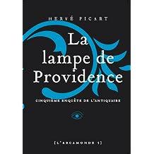 Arcamonde - tome 5 La lampe de providence (5)