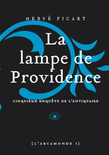 Fünf-lampe (L'Arcamonde, Tome 5 : La lampe de providence)