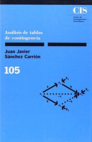Análisis de tablas de contingencia: El uso de los porcentajes en las ciencias sociales (Monografías) por Juan Javier Sánchez Carrión