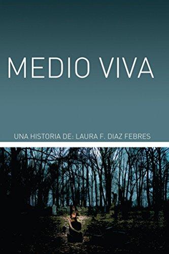 Medio Viva por Laura Díaz Febres