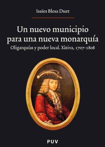 Un nuevo municipio para una nueva monarquía. por Isaïes Blesa Duet