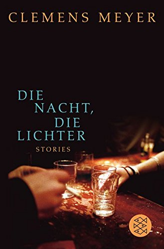 Die Nacht, die Lichter: Stories