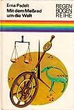 Mit dem Meßrad um die Welt. Kleine Geschichte von der Kunst des Messens