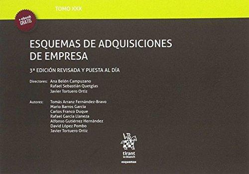 Tomo XXX Esquemas de Adquisiciones de Empresa 3ª Edición 2017