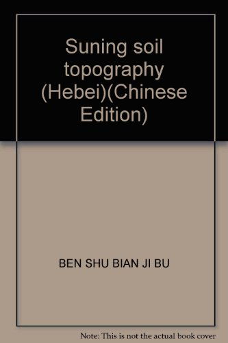 suning-soil-topography-hebeichinese-edition