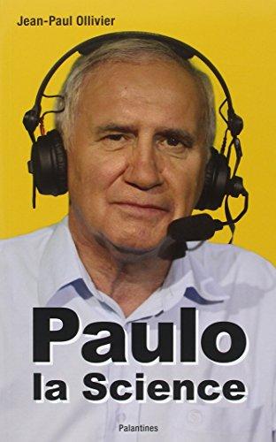 Paulo la Science par Jean-Paul Ollivier