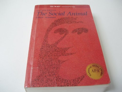 The Social Animal (A Series of Books in Psychology) por Elliot Aronson