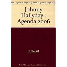 Johnny Hallyday : Agenda 2006
