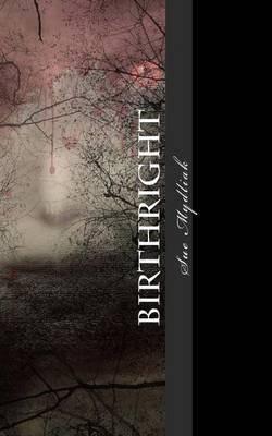 [(Birthright : Volume I)] [By (author) Sue Mydliak] published on (November, 2013)