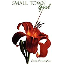 [(Small Town Girl)] [By (author) Linda Cunningham] published on (October, 2011)
