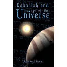 Kabbalah and the Age of the Universe by Aryeh Kaplan (2007-06-03)