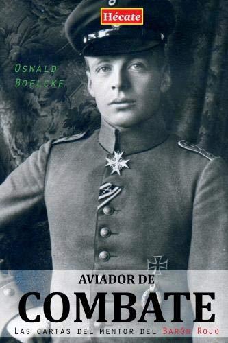 Aviador de combate: Las cartas del mentor del Barón Rojo