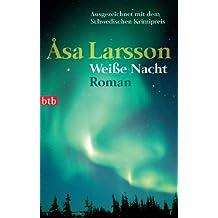 Weiße Nacht: Roman (German Edition)