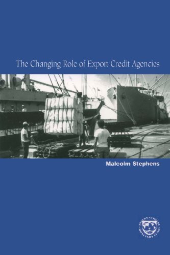 The Changing Role of Export Credit Agencies (English Edition)