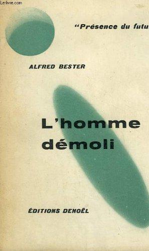L'homme demoli. collection presence du futur n° 9.
