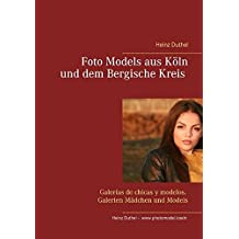 Foto Models aus Köln und dem Bergische Kreis: Galerías de chicas y modelos. Galerien Mädchen und Models
