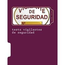 tests vigilantes de seguridad: ejercicios de autoevaluacion para vigilantes de seguridad