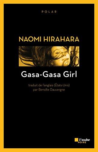 Gasa-Gasa Girl par Naomi Hirahara