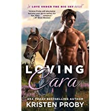Loving Cara By Kristen Proby Published January 2014