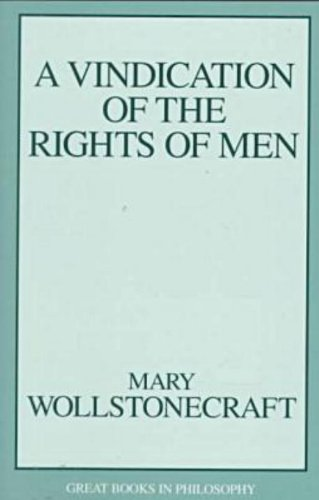 Vindication of Rights of Men (Great Books in Philosophy)