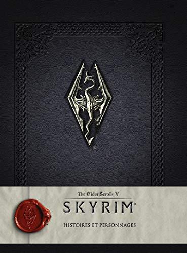 Skyrim : the elder scrolls V - Histoires et personnages