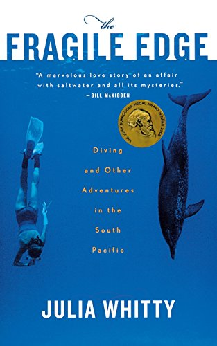 The Fragile Edge: Diving and Other Adventures in the South Pacific - Coral Edge