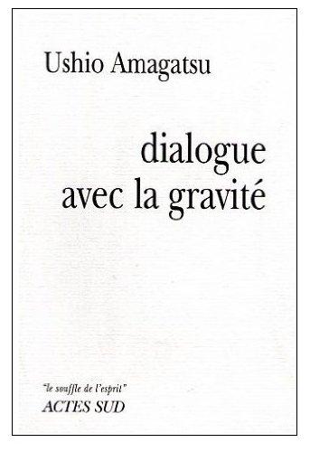 Dialogue avec la gravité