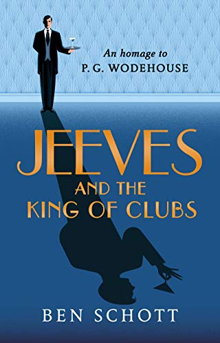 Jeeves and the King of Clubs (English Edition) por Ben Schott