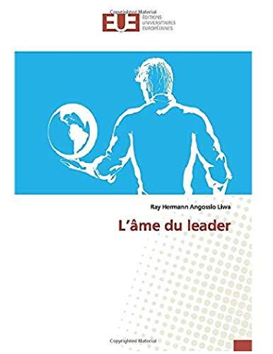 Couverture du livre L'âme du leader: la formule gagnante