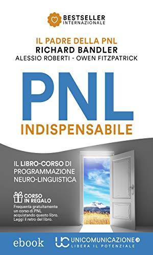 PNL Indispensabile: Il libro-corso di