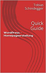WordPress – Homepageerstellung: Quick Guide
